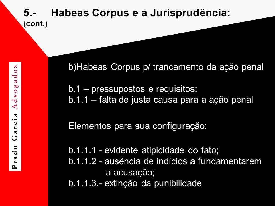 5.- Habeas Corpus e a Jurisprudência: (cont.)