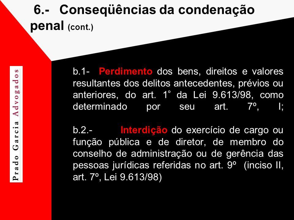 6.- Conseqüências da condenação penal (cont.)