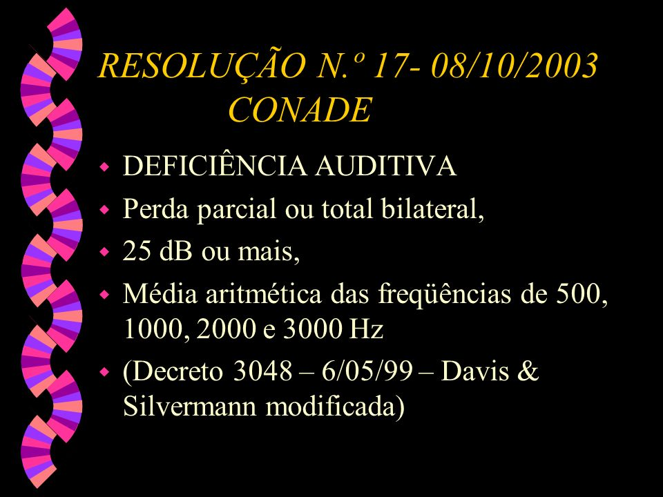 RESOLUÇÃO N.º 17- 08/10/2003 CONADE