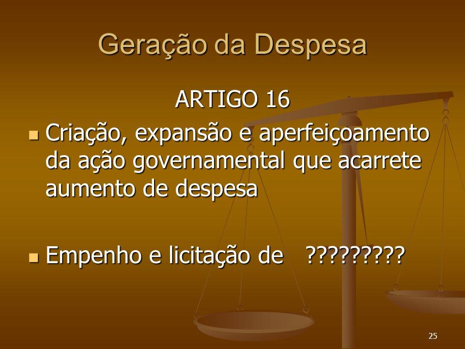Geração da Despesa ARTIGO 16