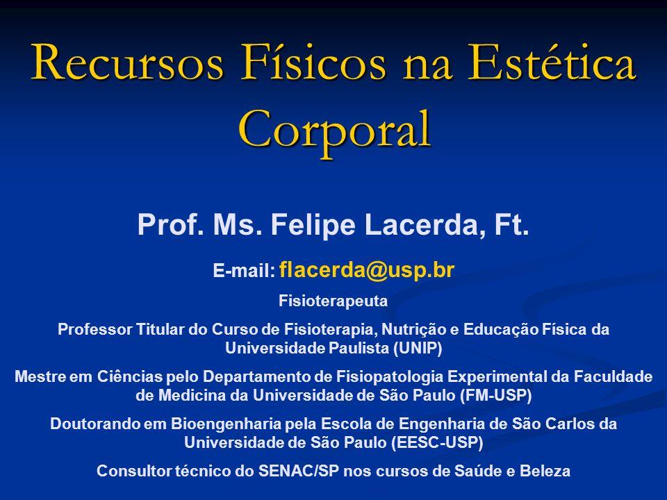 Recursos Físicos na Estética Corporal