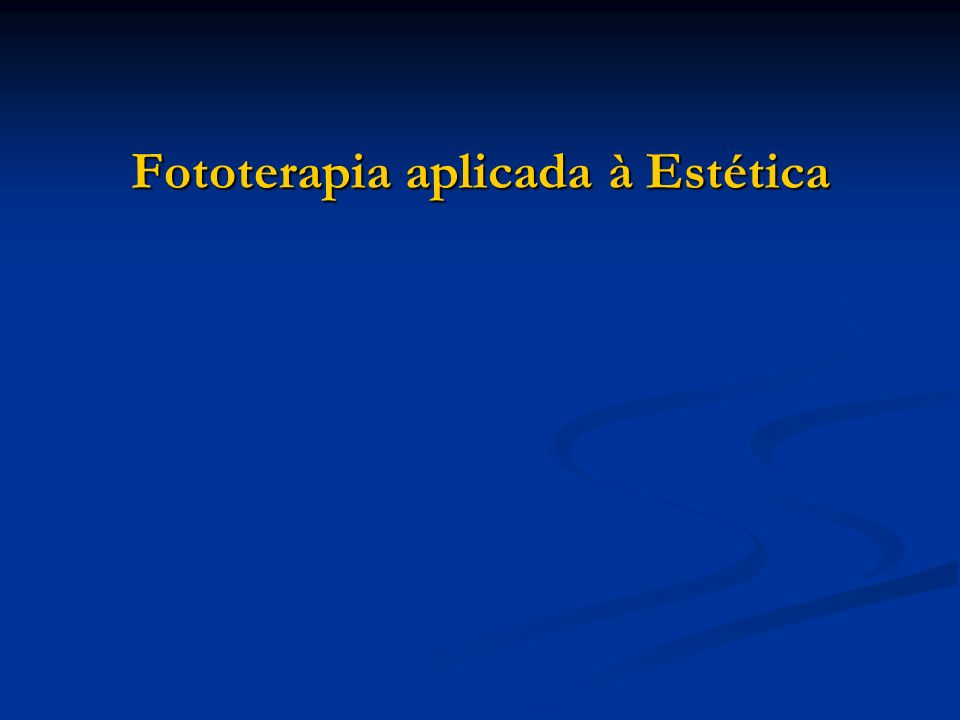 Fototerapia aplicada à Estética