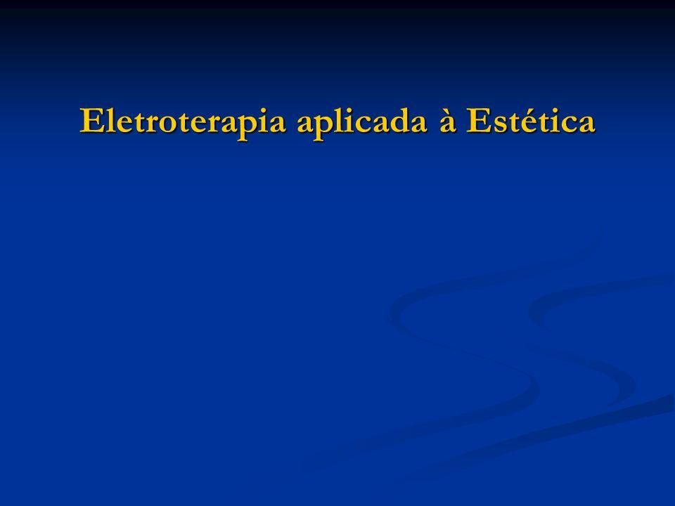 Eletroterapia aplicada à Estética
