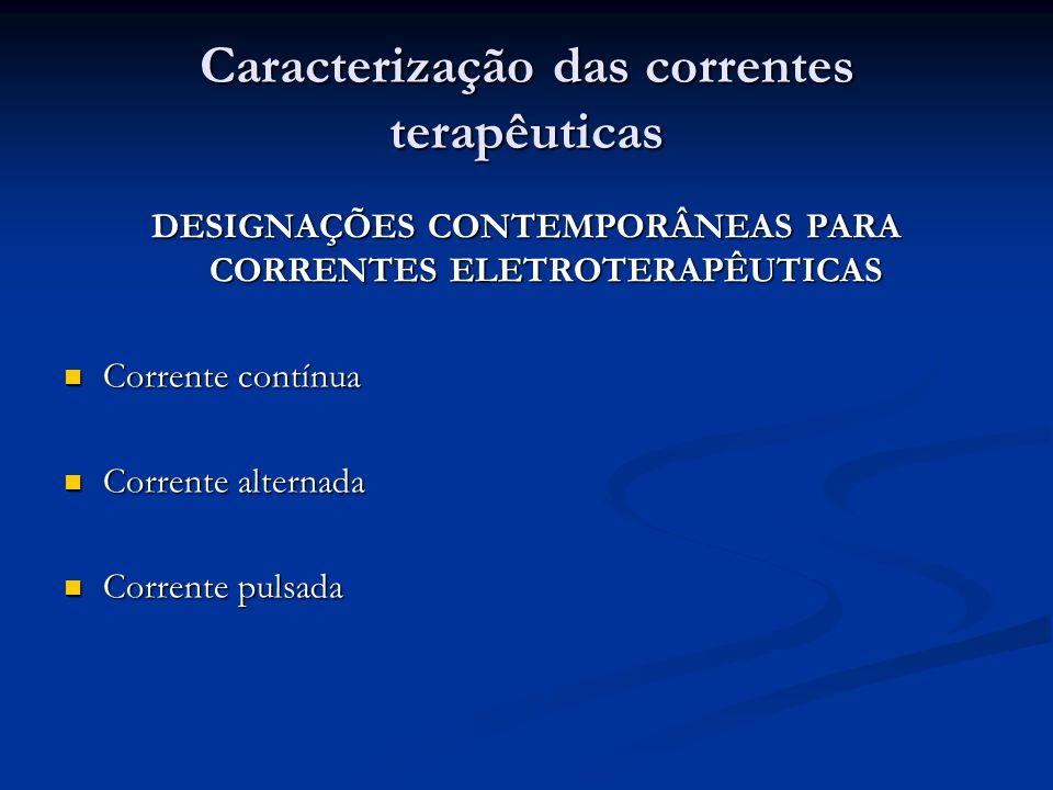 Caracterização das correntes terapêuticas