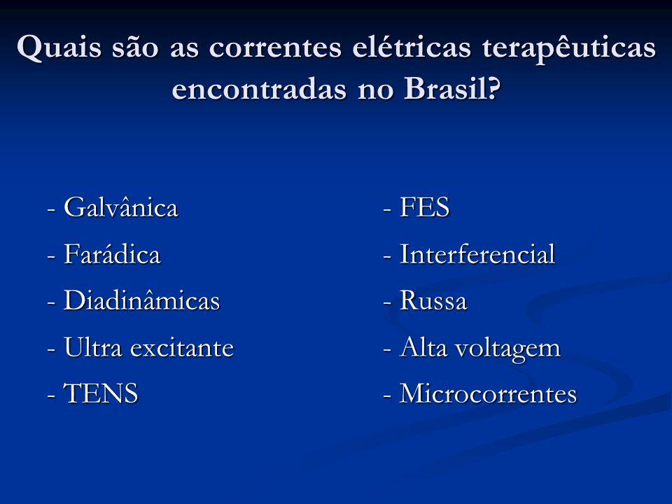 Quais são as correntes elétricas terapêuticas encontradas no Brasil
