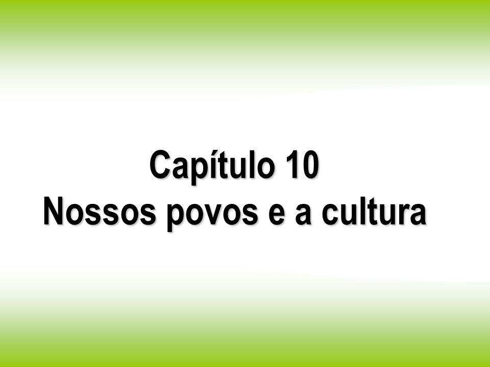 Nossos povos e a cultura