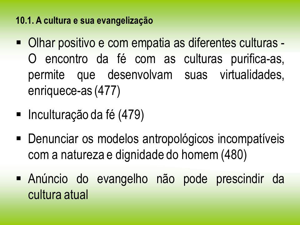 Anúncio do evangelho não pode prescindir da cultura atual