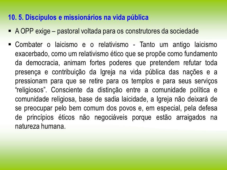 10. 5. Discípulos e missionários na vida pública