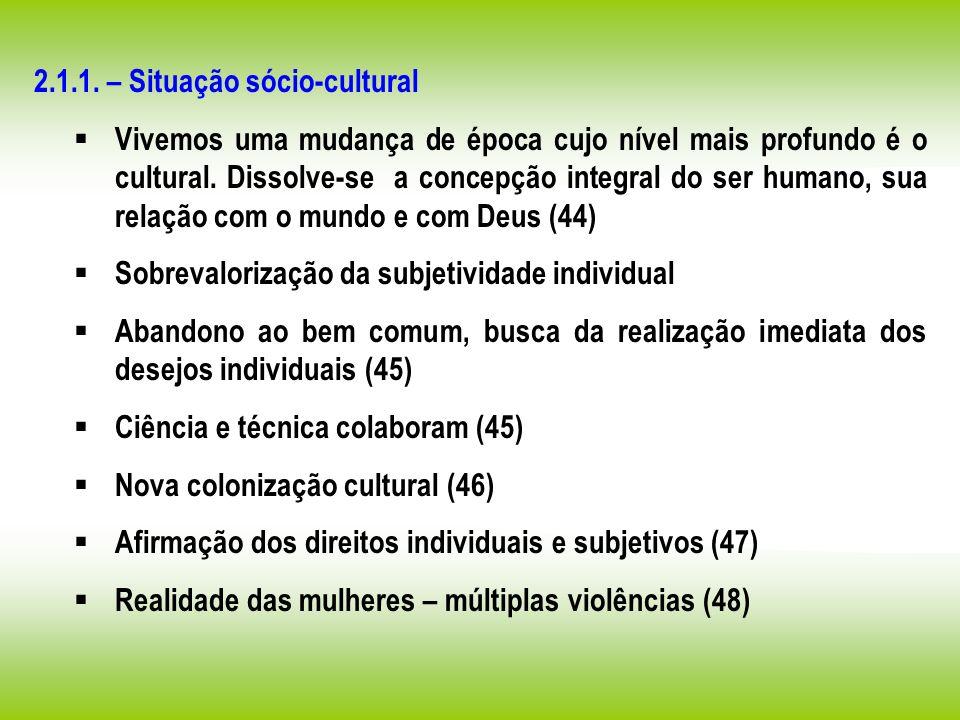 2.1.1. – Situação sócio-cultural