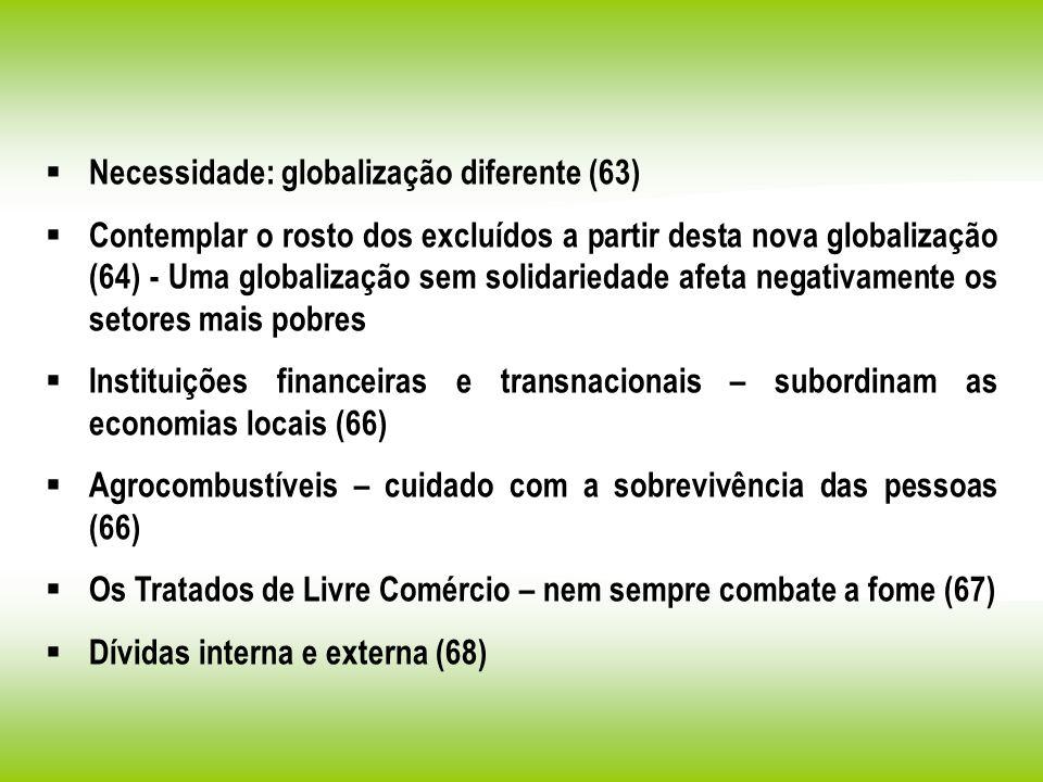 Necessidade: globalização diferente (63)