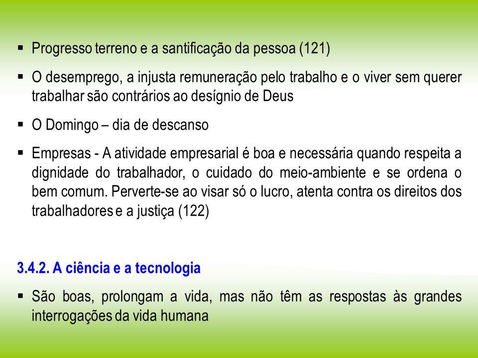 Progresso terreno e a santificação da pessoa (121)