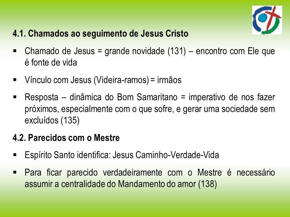 4.1. Chamados ao seguimento de Jesus Cristo