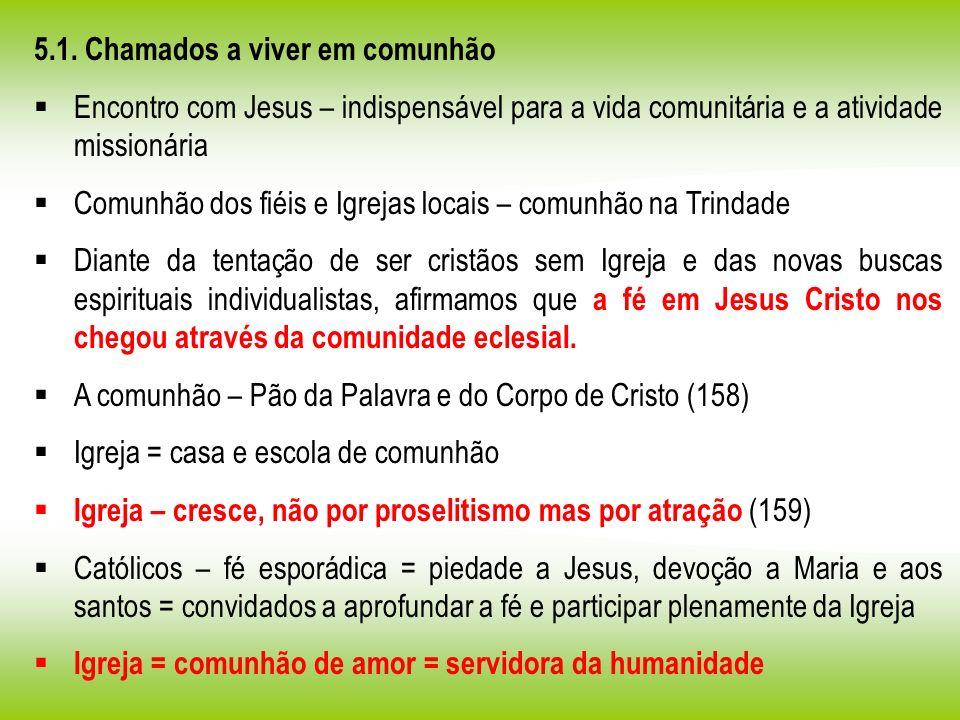 5.1. Chamados a viver em comunhão