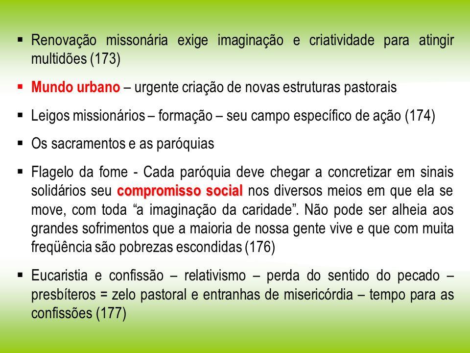 Renovação missonária exige imaginação e criatividade para atingir multidões (173)