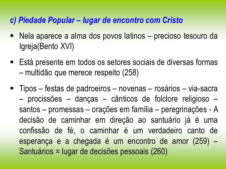 c) Piedade Popular – lugar de encontro com Cristo
