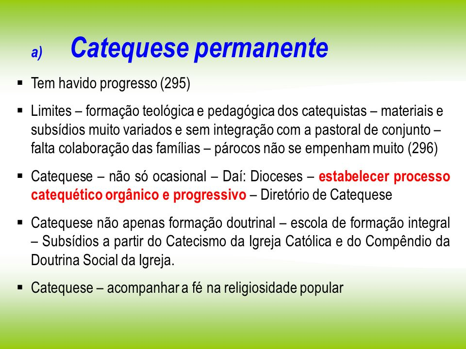 a) Catequese permanente