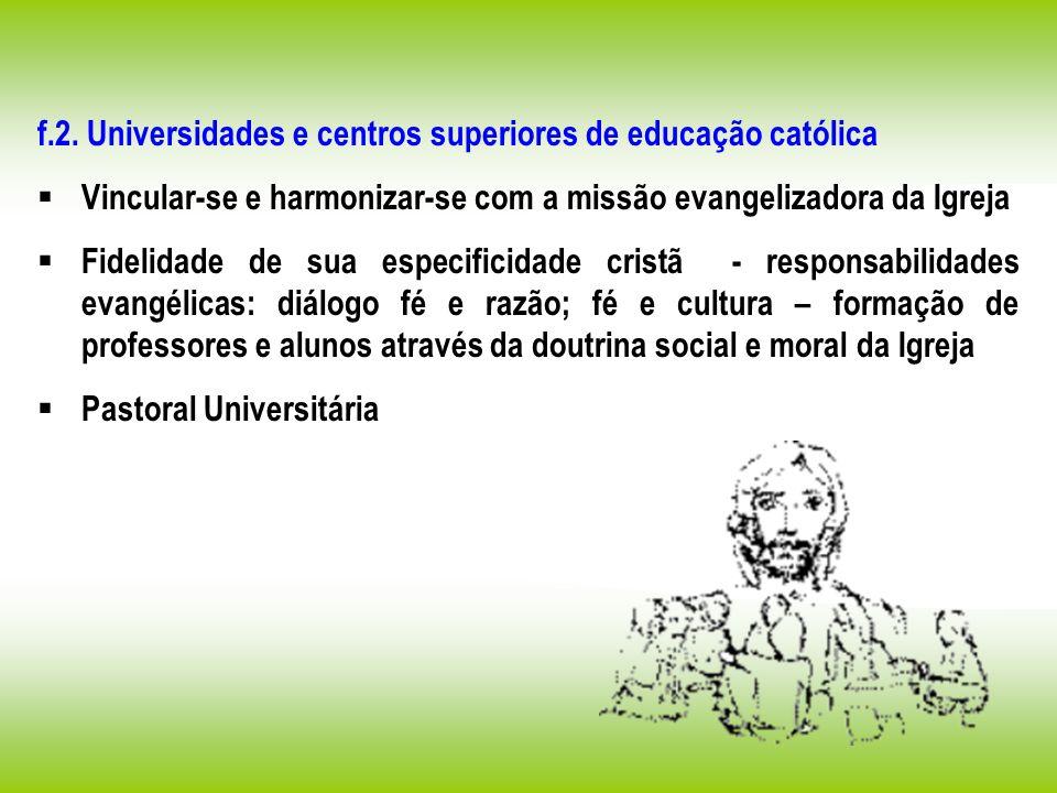 f.2. Universidades e centros superiores de educação católica