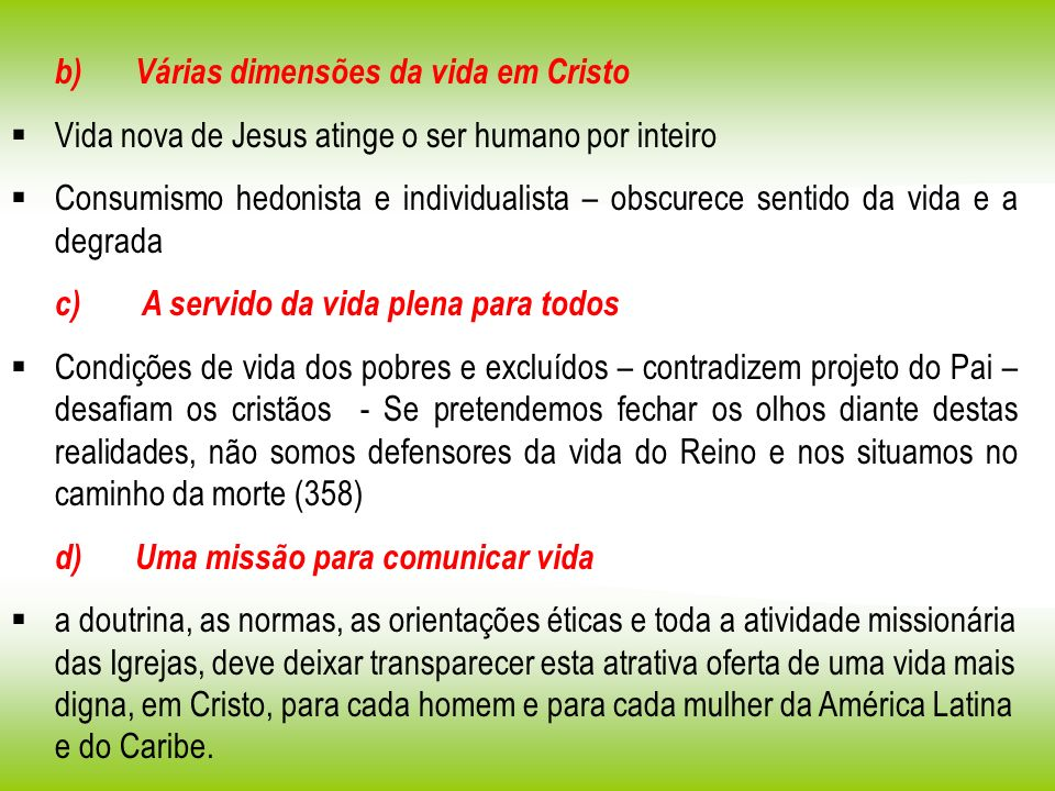 b) Várias dimensões da vida em Cristo