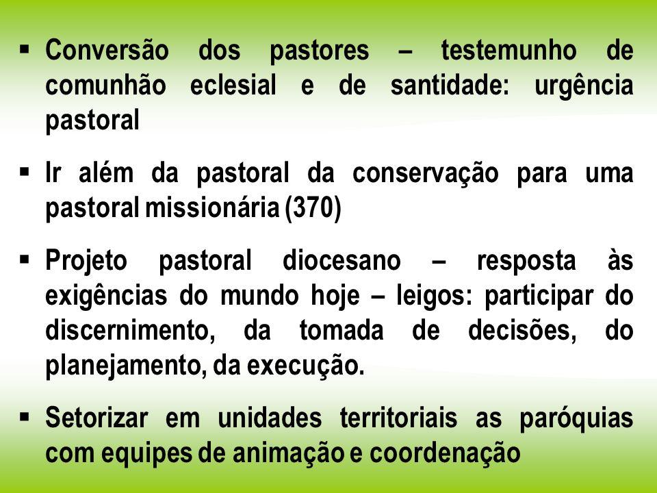 Conversão dos pastores – testemunho de comunhão eclesial e de santidade: urgência pastoral