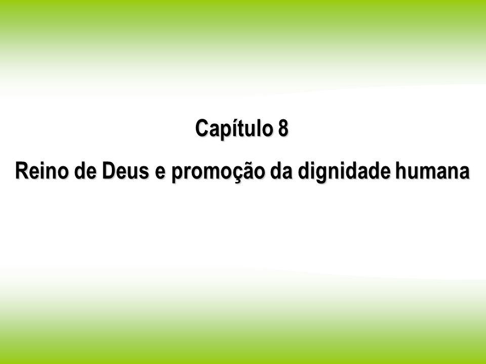 Reino de Deus e promoção da dignidade humana