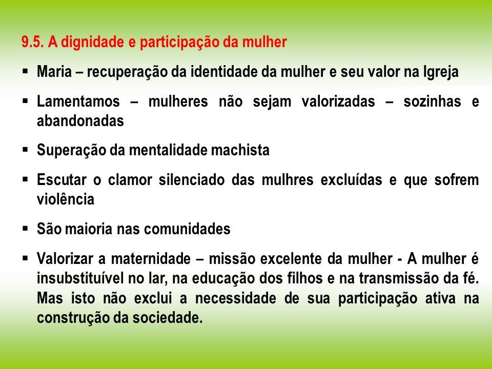 9.5. A dignidade e participação da mulher