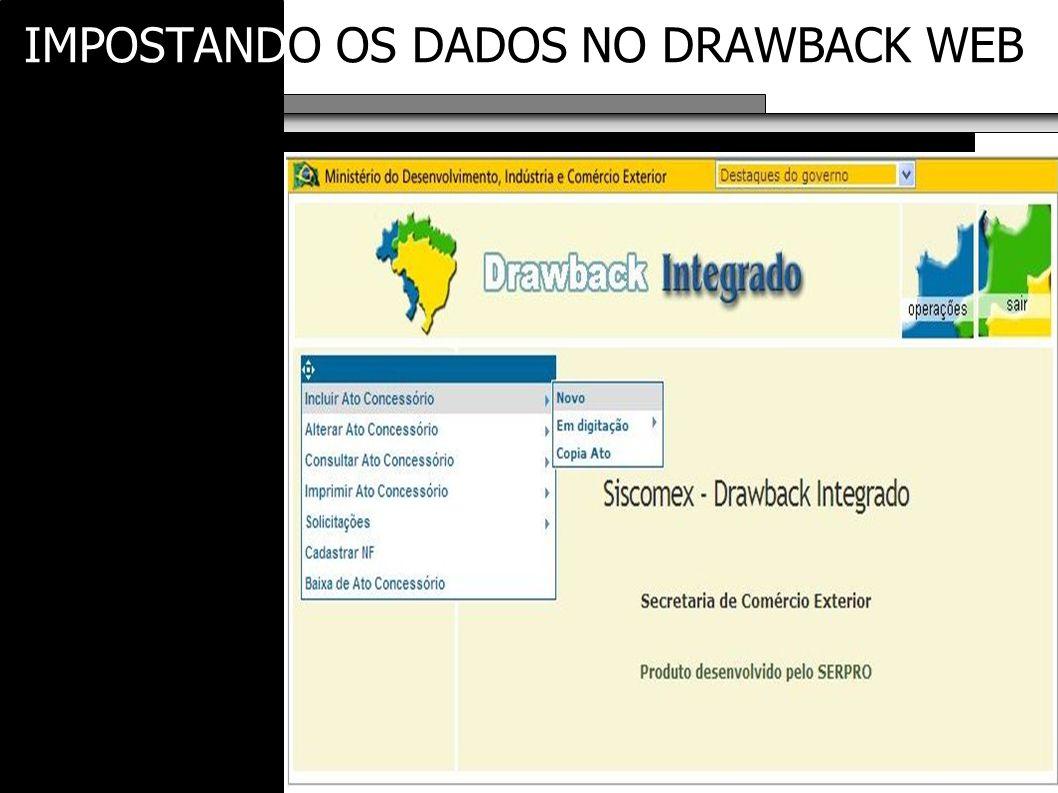 IMPOSTANDO OS DADOS NO DRAWBACK WEB