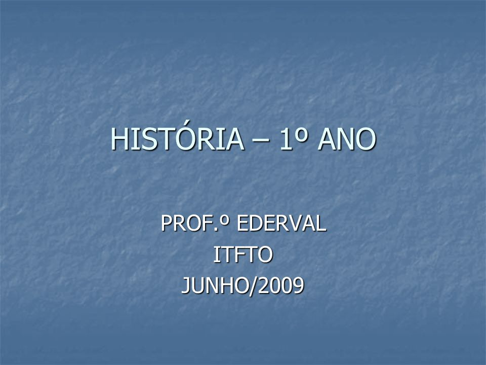 PROF.º EDERVAL ITFTO JUNHO/2009