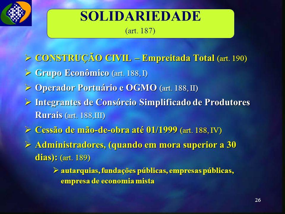 SOLIDARIEDADE CONSTRUÇÃO CIVIL – Empreitada Total (art. 190)