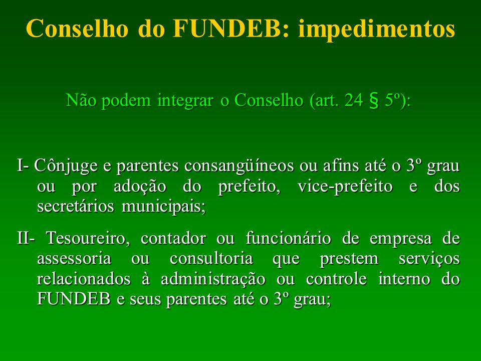 Conselho do FUNDEB: impedimentos