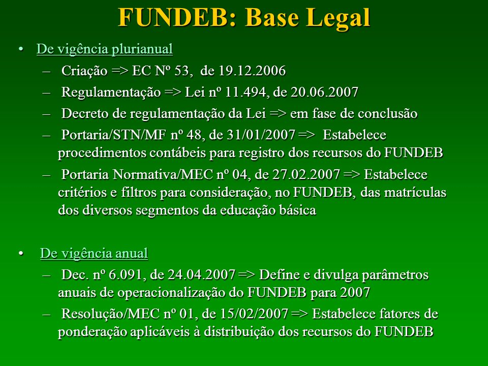 FUNDEB: Base Legal De vigência plurianual