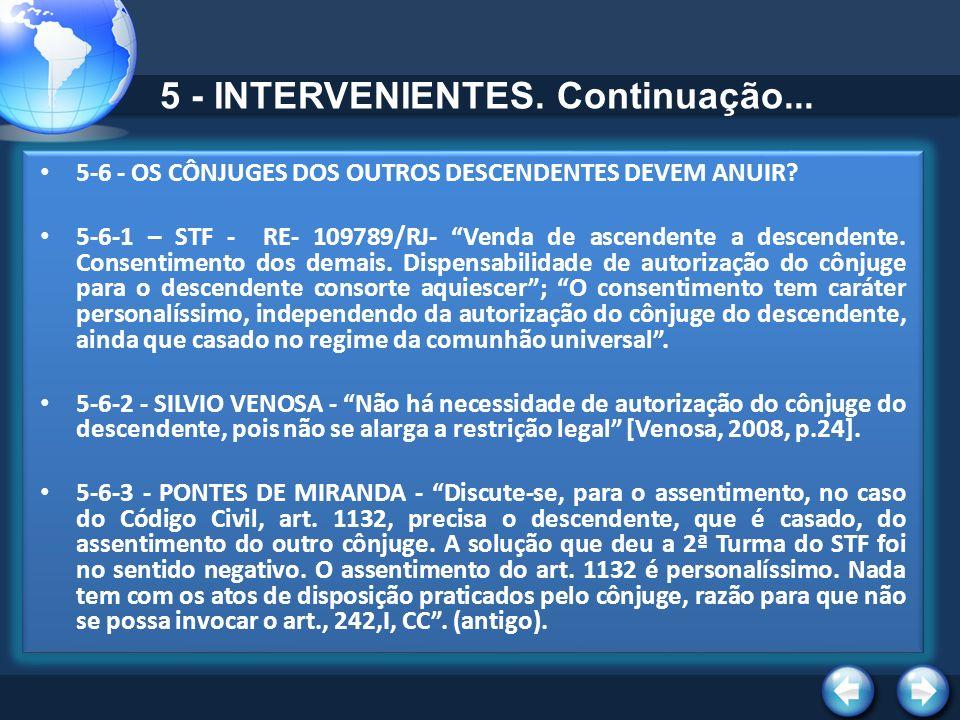 5 - INTERVENIENTES. Continuação...