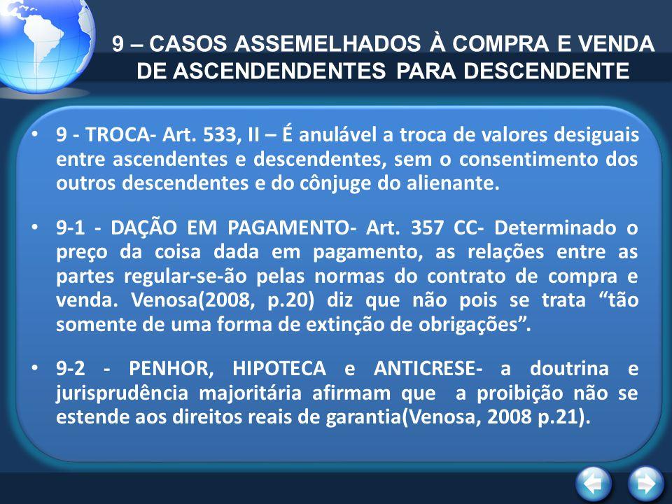 9 – CASOS ASSEMELHADOS À COMPRA E VENDA DE ASCENDENDENTES PARA DESCENDENTE
