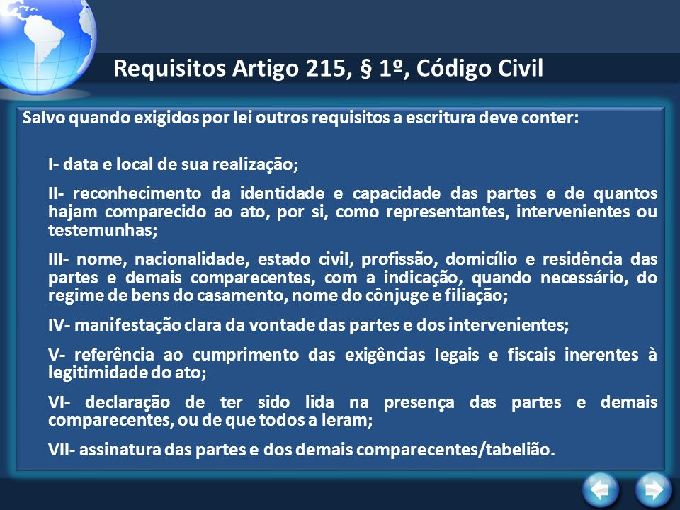 Requisitos Artigo 215, § 1º, Código Civil