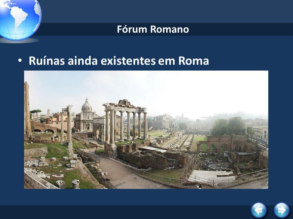 Ruínas ainda existentes em Roma