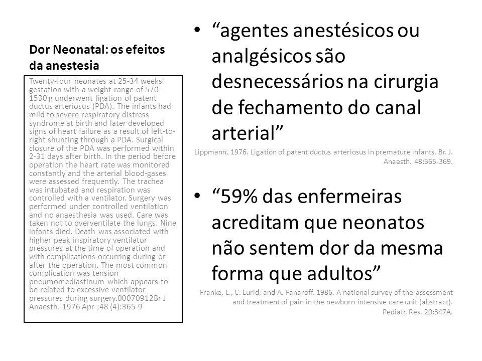 Dor Neonatal: os efeitos da anestesia