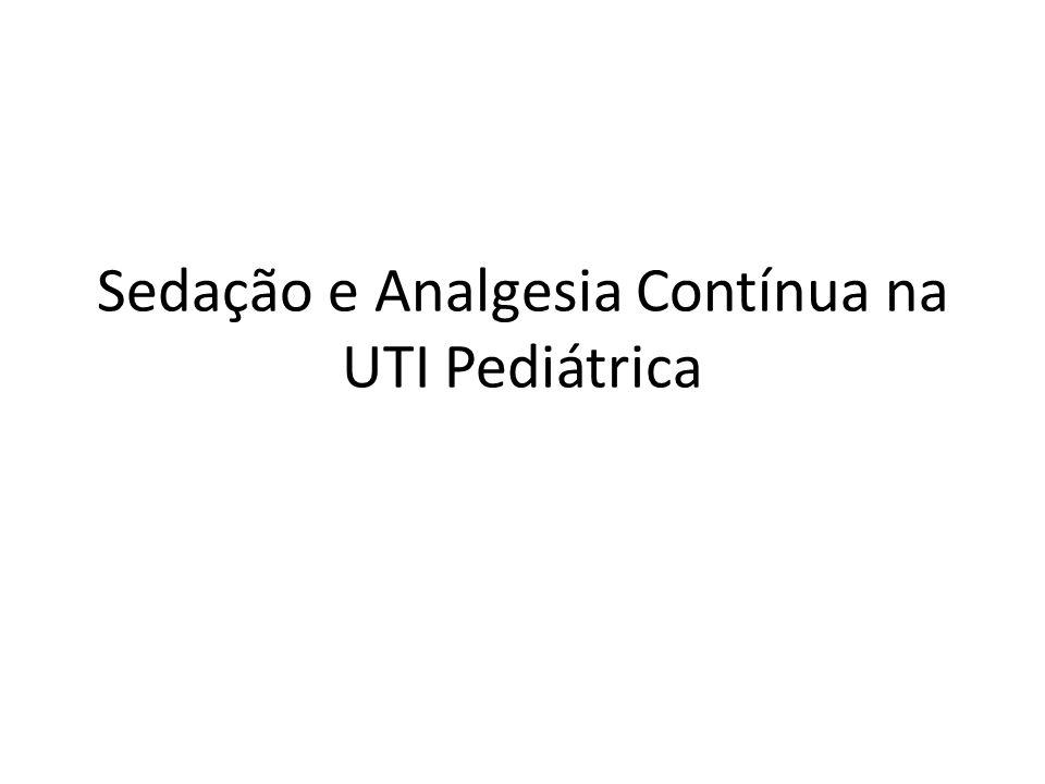 Sedação e Analgesia Contínua na UTI Pediátrica