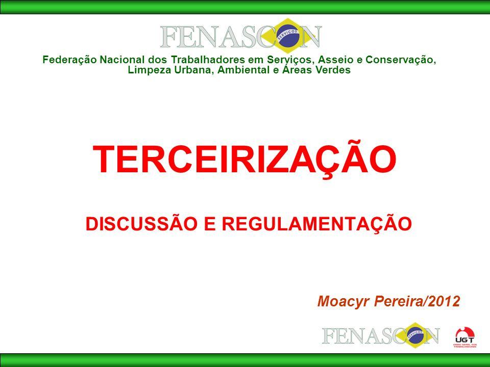 DISCUSSÃO E REGULAMENTAÇÃO Moacyr Pereira/2012