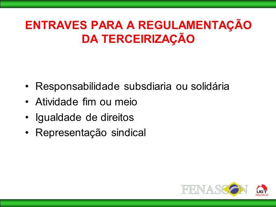 ENTRAVES PARA A REGULAMENTAÇÃO DA TERCEIRIZAÇÃO