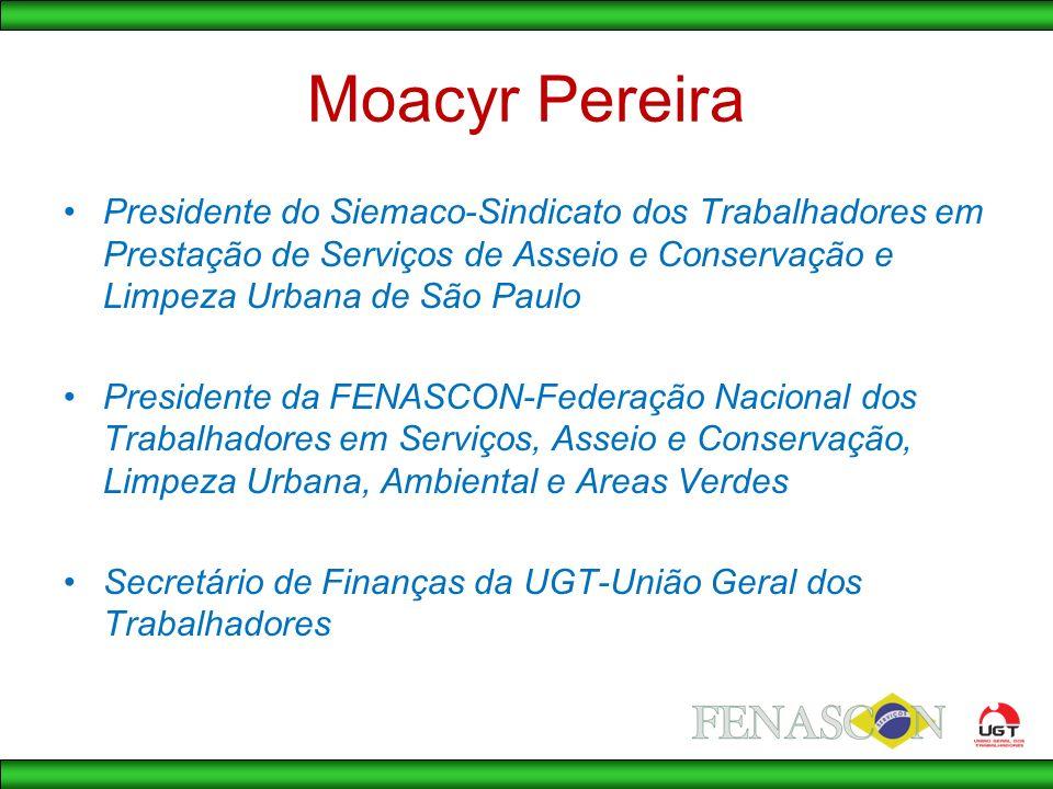 Moacyr Pereira Presidente do Siemaco-Sindicato dos Trabalhadores em Prestação de Serviços de Asseio e Conservação e Limpeza Urbana de São Paulo.