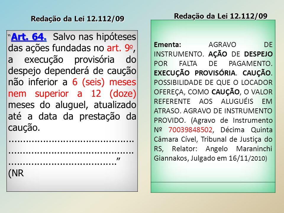 Redação da Lei 12.112/09 Redação da Lei 12.112/09.