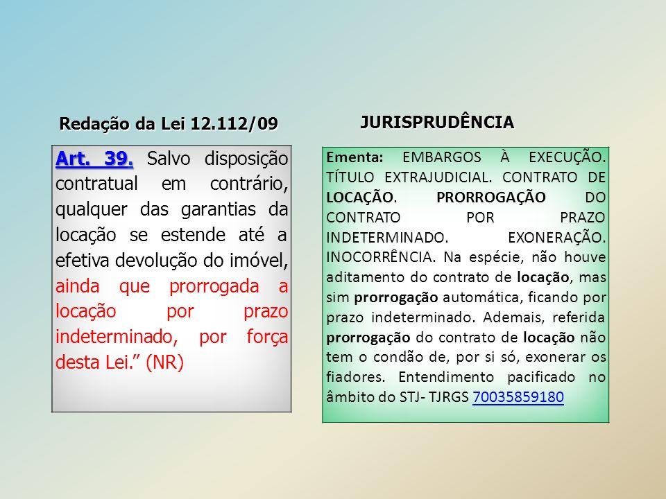 Redação da Lei 12.112/09 JURISPRUDÊNCIA.