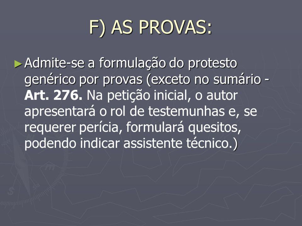 F) AS PROVAS: