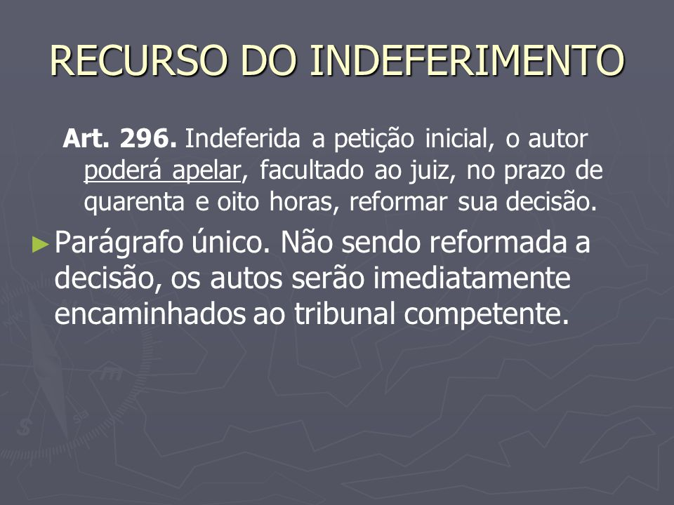 RECURSO DO INDEFERIMENTO