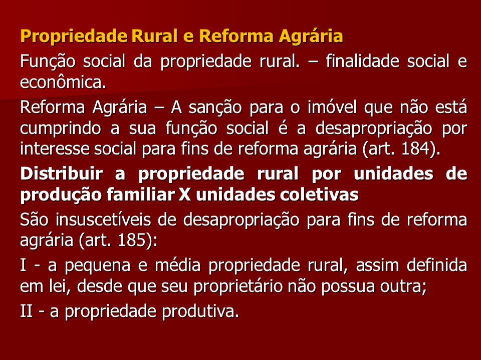 Propriedade Rural e Reforma Agrária