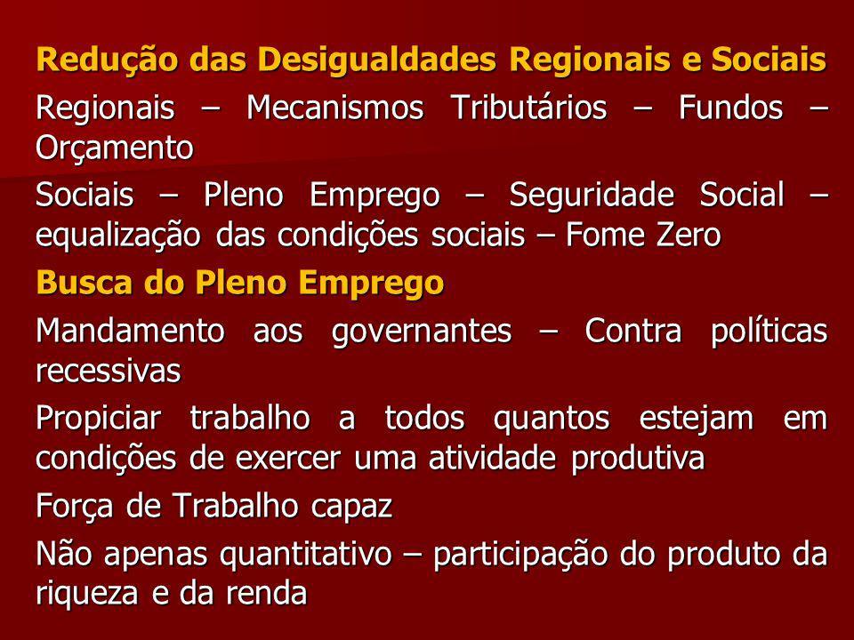 Redução das Desigualdades Regionais e Sociais