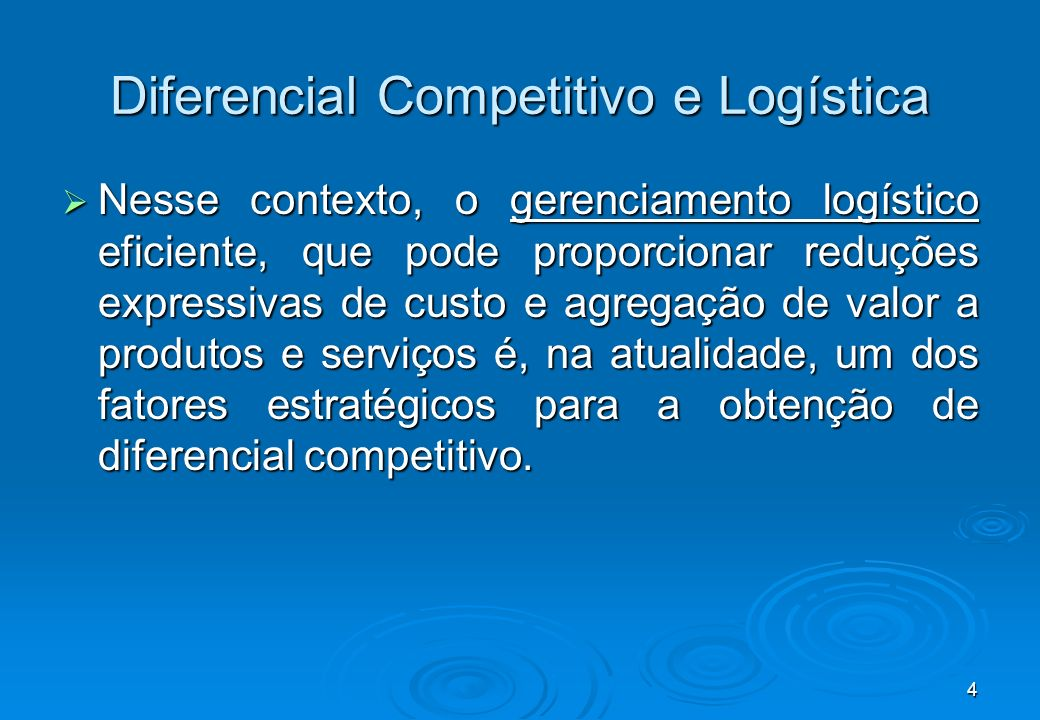 Diferencial Competitivo e Logística