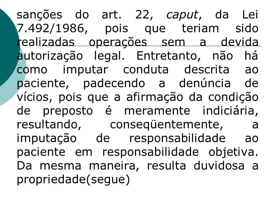 sanções do art. 22, caput, da Lei 7