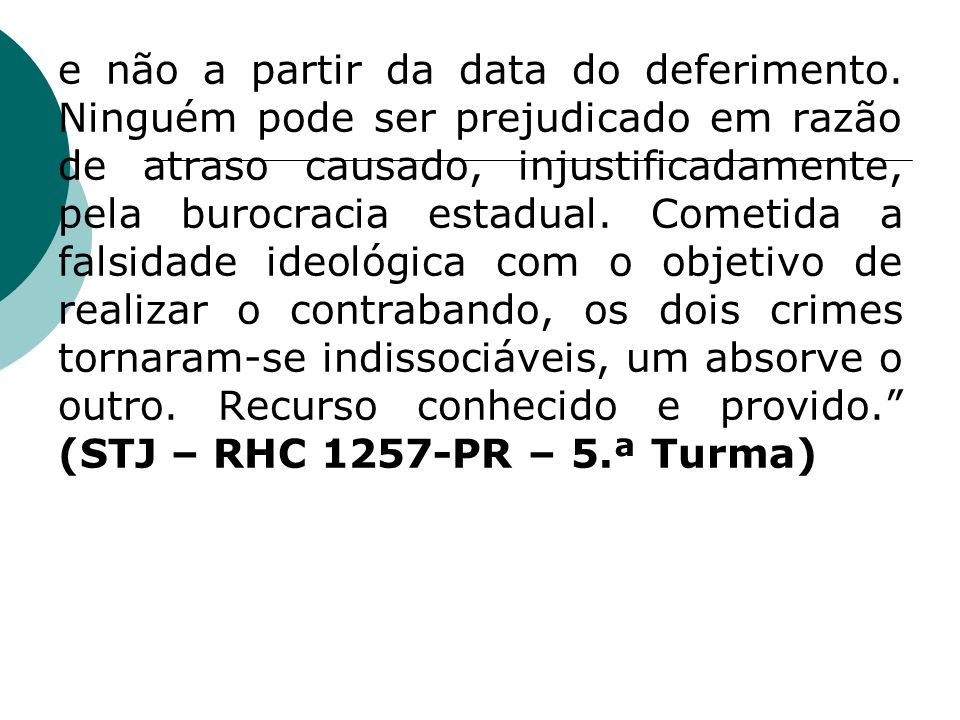 e não a partir da data do deferimento