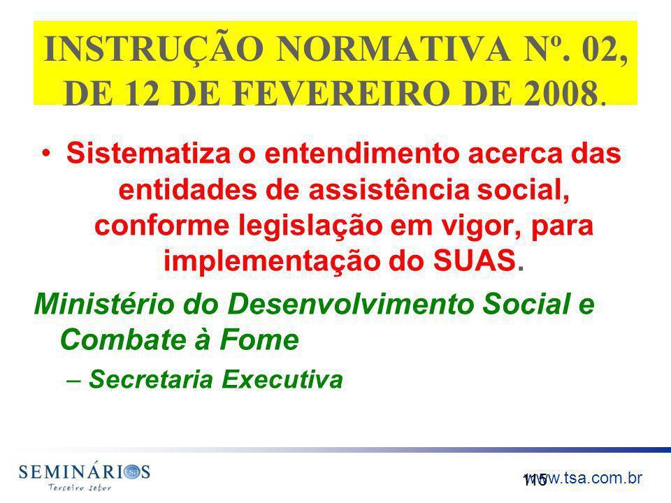 INSTRUÇÃO NORMATIVA Nº. 02, DE 12 DE FEVEREIRO DE 2008.
