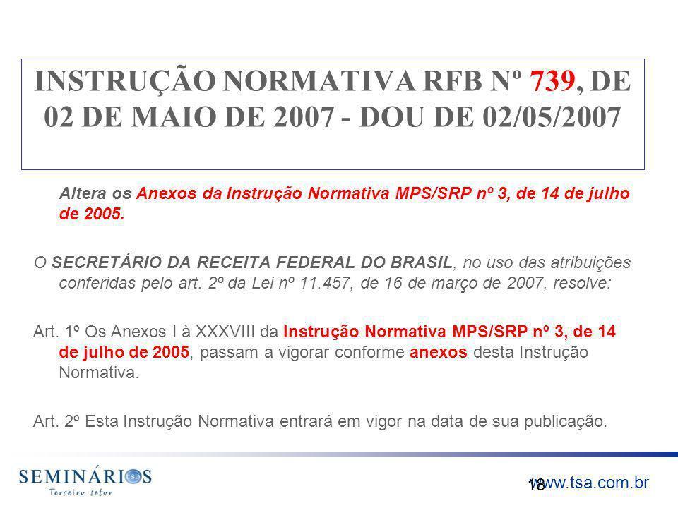 INSTRUÇÃO NORMATIVA RFB Nº 739, DE 02 DE MAIO DE 2007 - DOU DE 02/05/2007